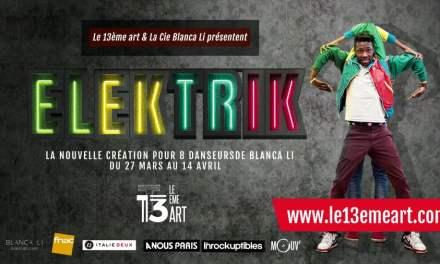 Danse: Elektrik de Blanca Li au 13ème Art