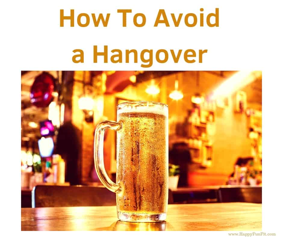 How To Avoid A Hangover?