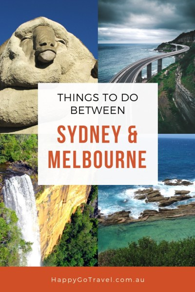 Happy Go Travel - Things to do between Sydney and Melbourne