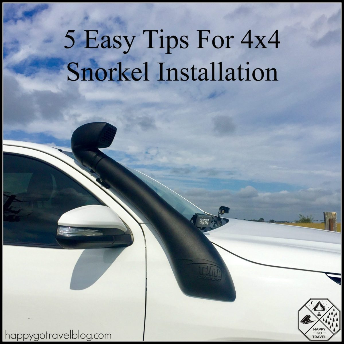 5 Easy Tips For 4x4 Snorkel Installation