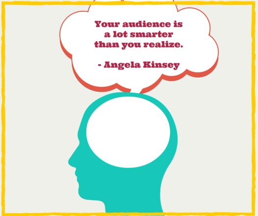 Your audience isa lotsmarterthan you (1)