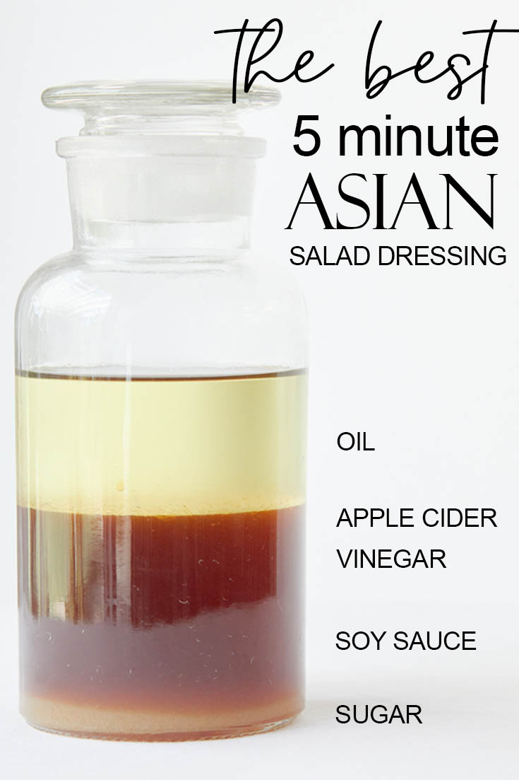 The best 5-minute Asian Salad Dressing
