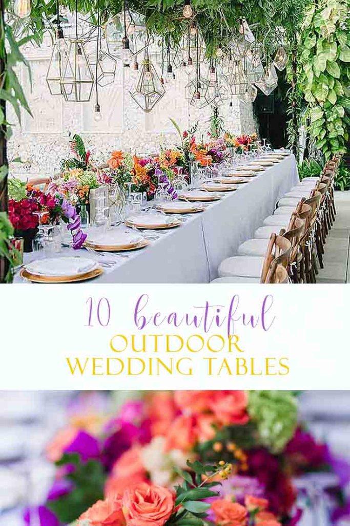 10 Beautiful Outdoor Wedding Reception Table Ideas - Happy Happy ...