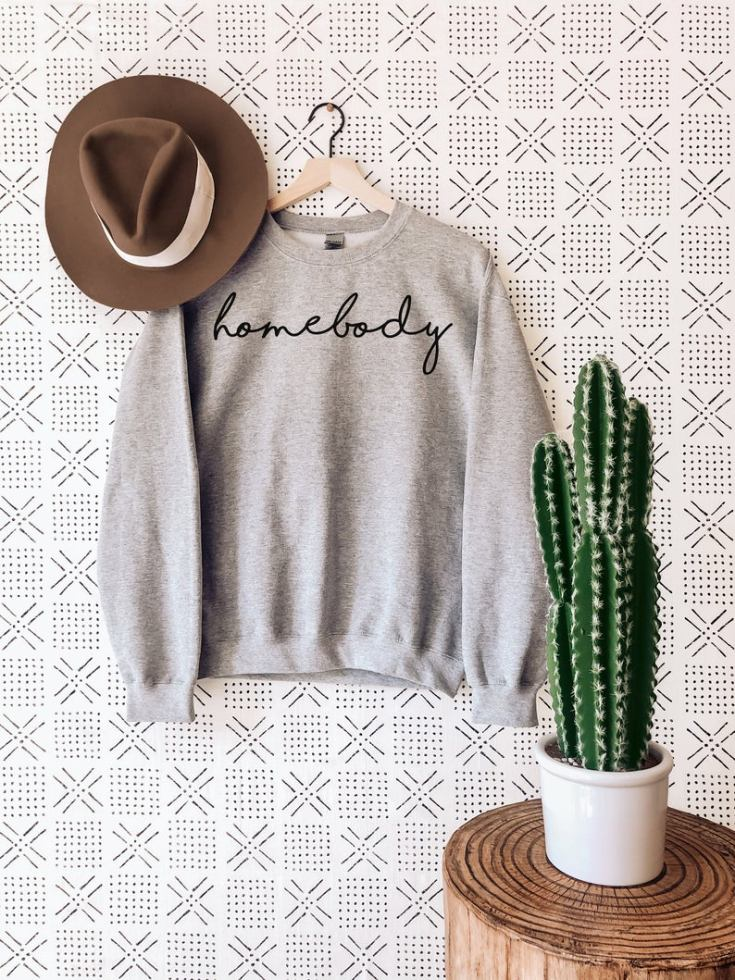 this is the cutest sweatshirt with the word, homebody