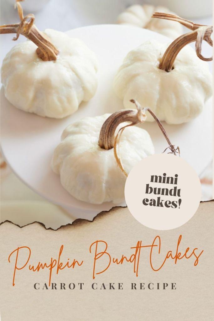 mini pumpkin bundt cakes pin