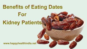 dates for kidney patient, benefits of eating dates, benefits of dates fruit, eating dates for kidney patient, raw dates benefits, dates fruit good for kidney patient, dates good for kidney,