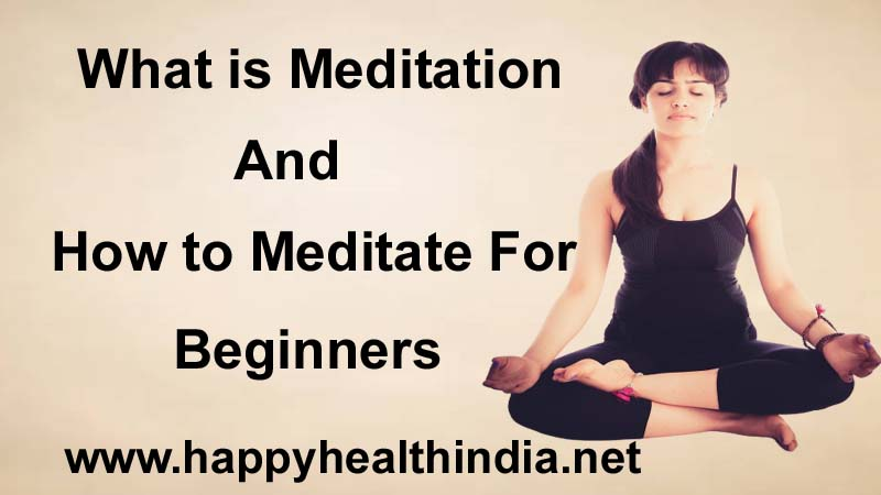 what is meditation, how to meditate for beginners, best books on meditation, best time to do meditation, best time for meditation, meditation experiences,