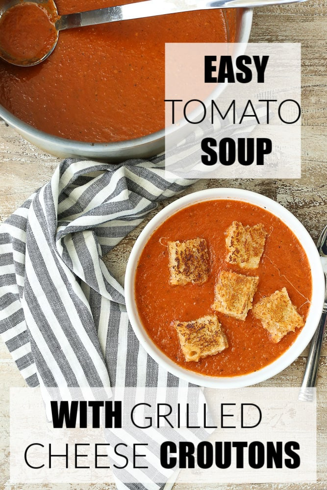 Easy tomato Soup recipe with grilled cheese croutons recipe is the BEST healthy comfort food!! The whole family will love it! #tomatosoup #easy #healthy #canned #thebest #grilledcheese #dinner #weeknight #healthy #family #kids