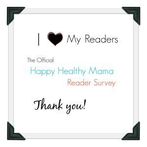 Happy Healthy Mama Survey
