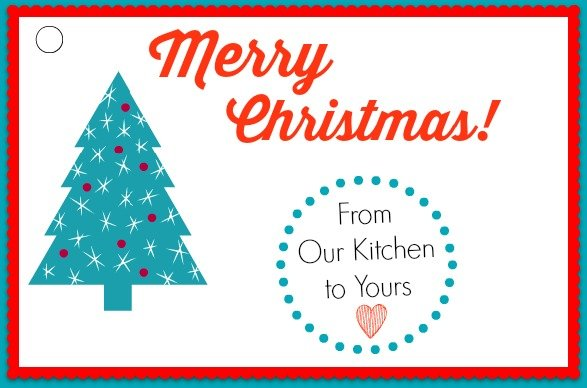 """Free Printable Gift Label """"Merry Christmas from Our Kitchen to Yours"""""""