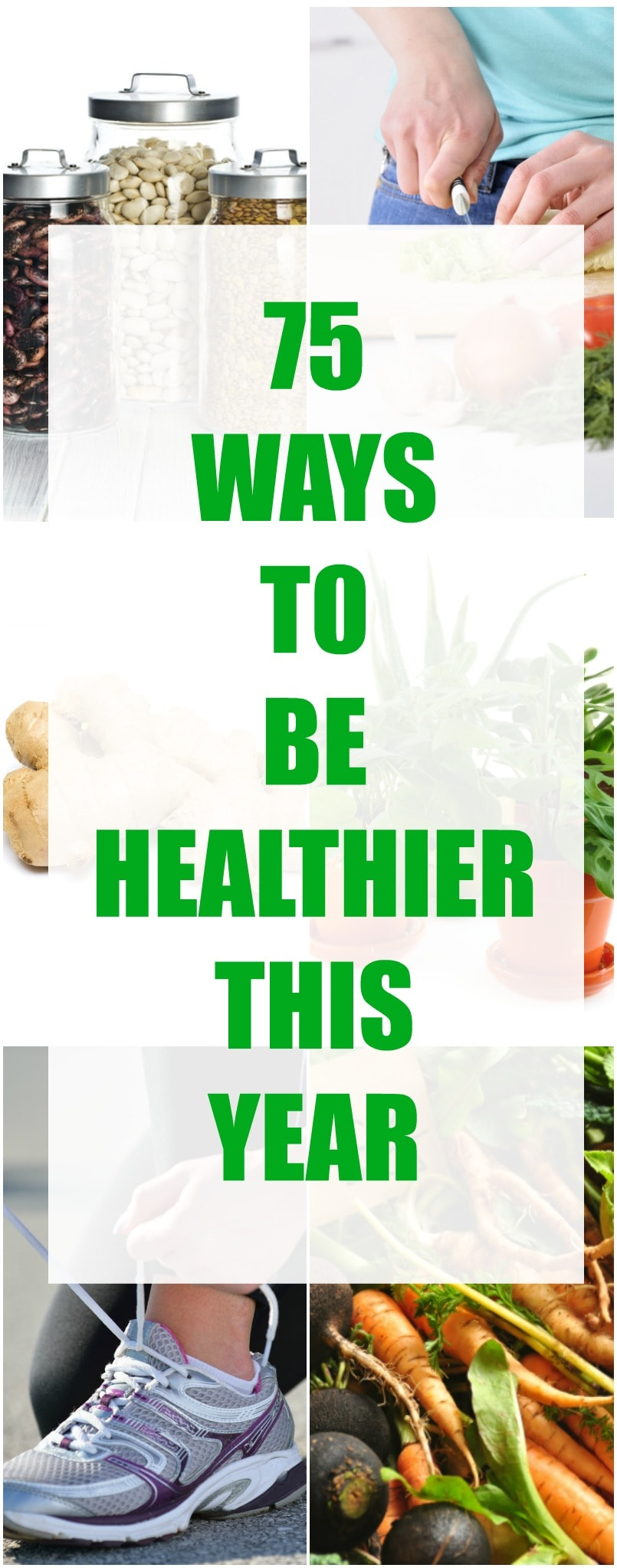 75 Ways to Be Healthier This Year
