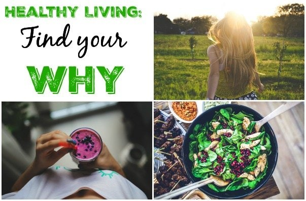 Healthy Living: Find Your Why