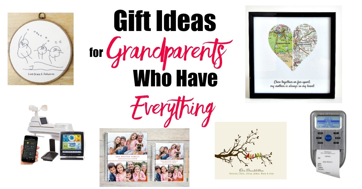 Gift Ideas For Grandparents Who Have Everything Happy Healthy Mama