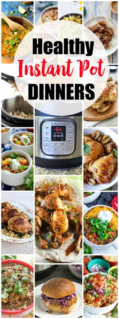 Healthy Instant Pot recipes Dinners