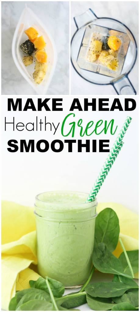 Make Ahead Healthy Smoothies Green Smoothie