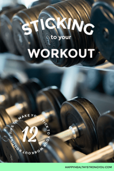 12 Tips to Make You Stick to Your Workout Routine