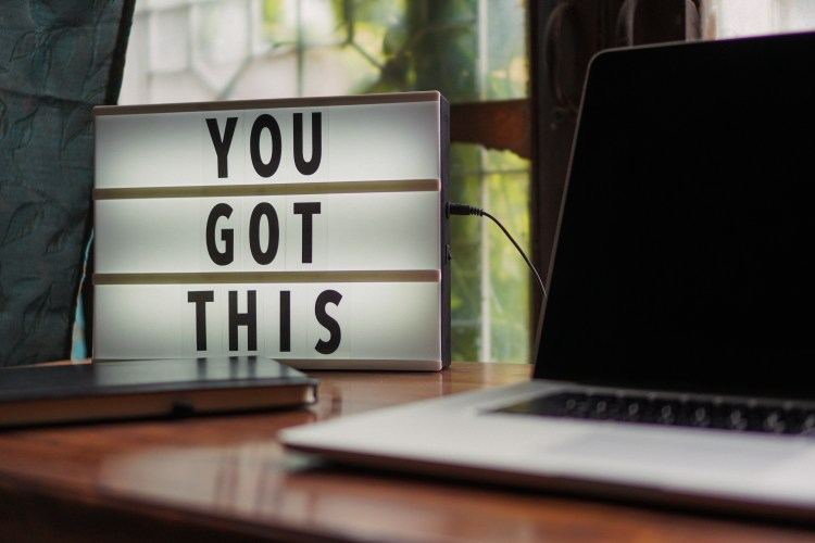 Sign That Says You Got This