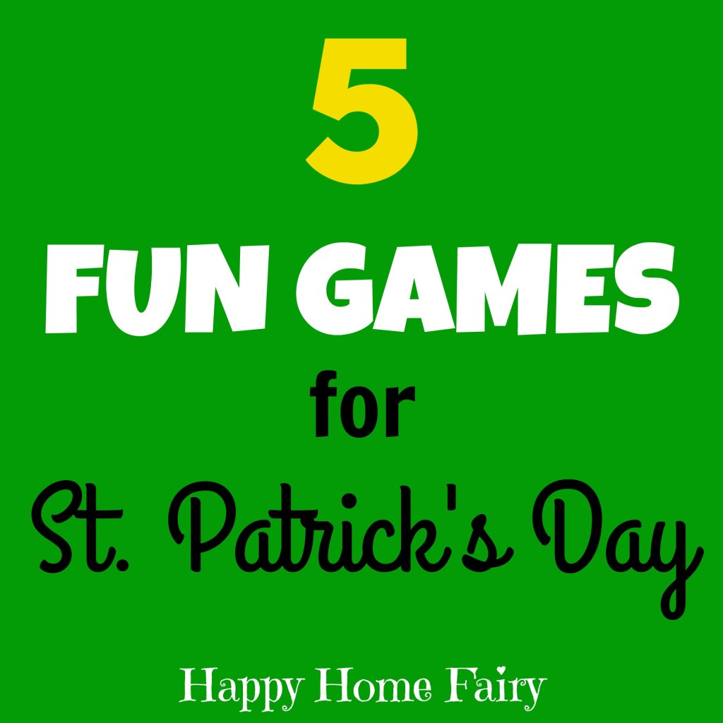 Five Fun Games For St Patricks Day Happy Home Fairy