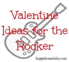 You Rock! Valentine Ideas for the Rocker