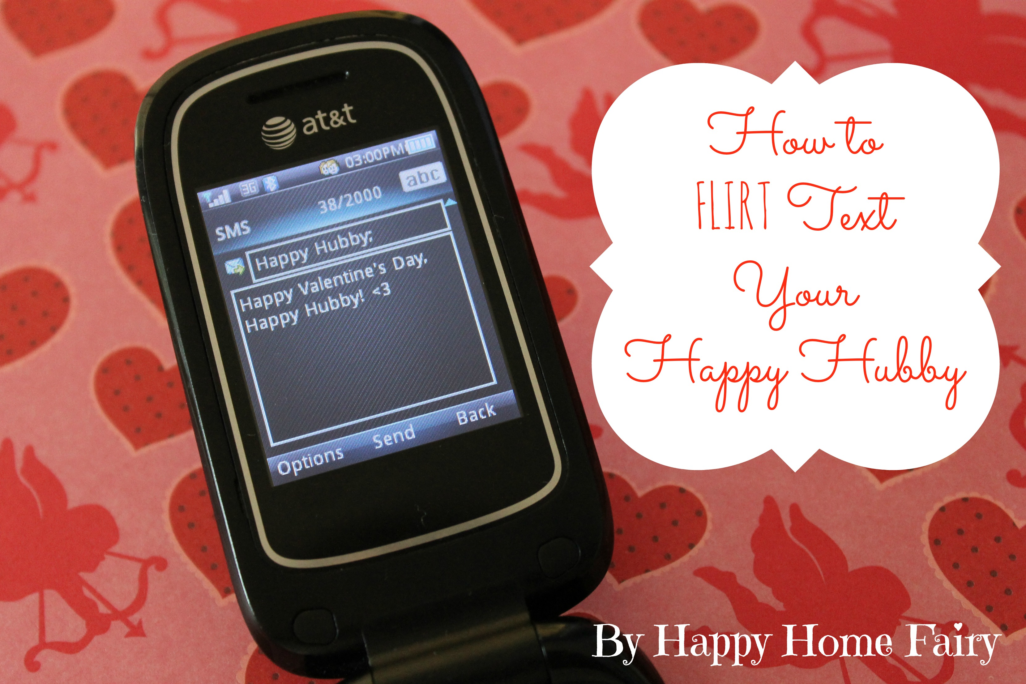 How To Flirt Text Your Happy Hubby Happy Home Fairy