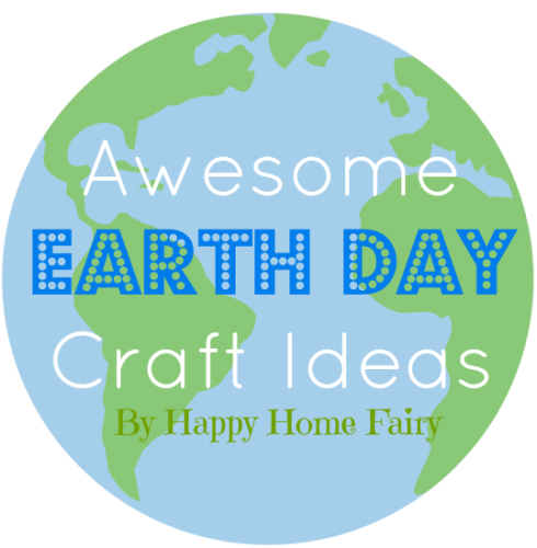 earth day crafts at happyhomefairy.com - all of them so easy and fun!