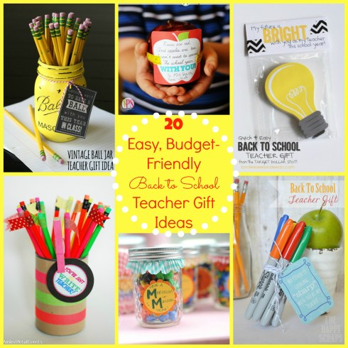 20 EASY, Inexpensive and adorable teacher gift ideas for the first day of school! Lots of FREE Printables!!