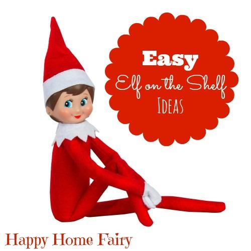 super easy elf ideas