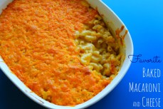 Recipe – Favorite Baked Macaroni and Cheese
