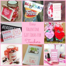 Easy Valentine Gift Ideas for the Teacher