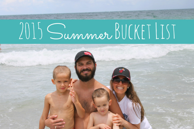MY 2015 SUMMER BUCKET LIST
