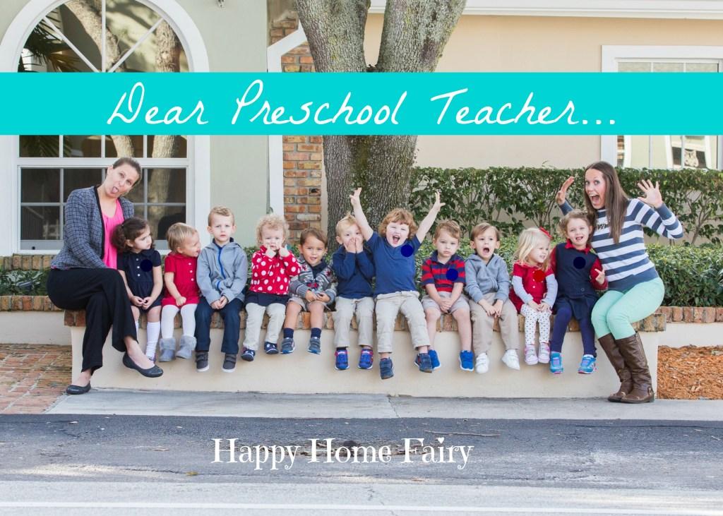 Dear Preschool Teacher