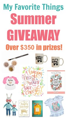 My Favorite Things Summer GIVEAWAY – over $350 in prizes!