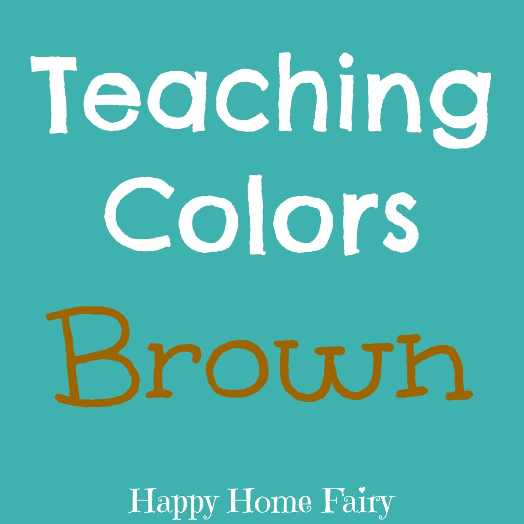 teaching colors - brown