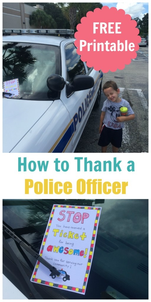 How to Thank a Police Officer! FREE Printable at Happy Home Fairy!