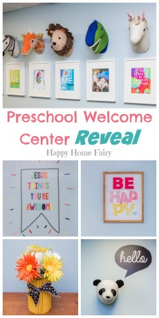 Preschool Welcome Center Reveal