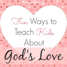 Fun Ways to Teach Kids About God's Love