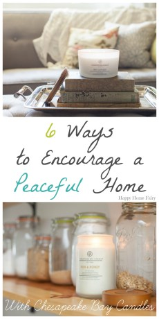 6 Ways to Encourage a Peaceful Home (and a GIVEAWAY!)