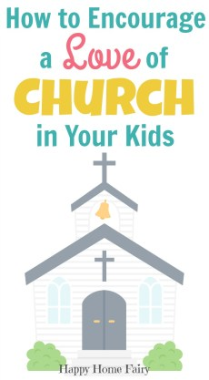 How to Encourage a Love of Church in Your Kids