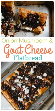 Recipe – Onion Mushroom and Goat Cheese Flatbread