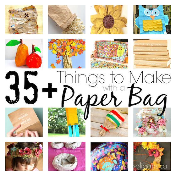 35+ Cool Things to Make with a Paper Bag copy