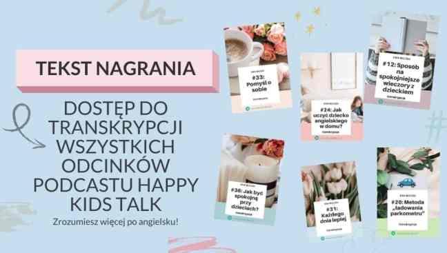 podcast tekst transkrypcja Happy Kids Talk Ewa Beczek angielski