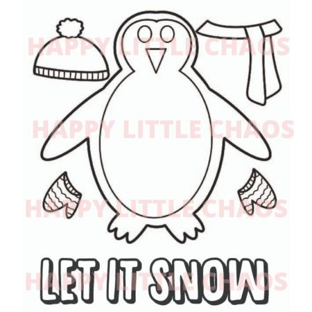 drawing of penguin with hat, scar, mittens. Bottom says LET IT SNOW, pink watermark: HAPPY LITTLE CHAOS