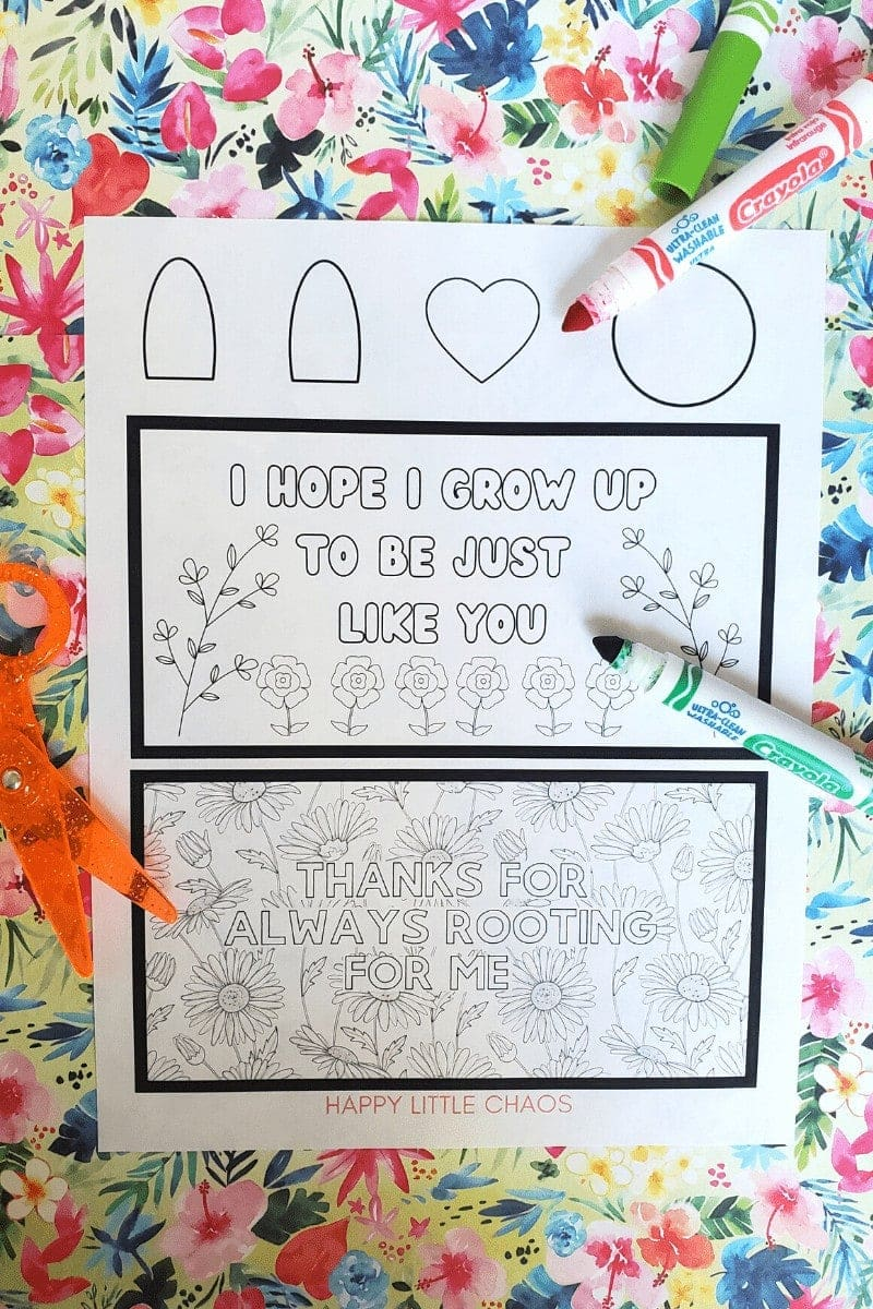 Picture of piece of paper with arches, heart, and circle, card with flowers: I HOPE I GROW UP TO BE JUST LIKE YOU, card with flowers: THANKS FOR ALWAYS ROOTING FOR ME