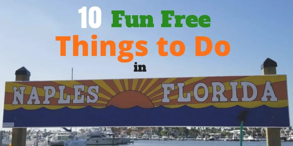 10 Fun Free Things To Do In Naples Flordia