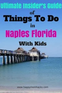 Insider Tips to all the awesome Things to Do in Naples Florida with Kids