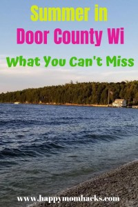 Door County Wisconsin in the Summer. Best Things to do with kids. Travel to Door County to hike state parks, swim in Lake Michigan & Green Bay. Find out the best places to visit and restaurants to eat.  #doorcounty #travelwisconsin #travelwithkids #familytravel