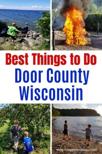 Best Things to Do in Door County Wisconsin with kids. Fun all year round from summer to fall to winter and spring. Find out the top restaurants, fish boils, beaches and state parks to hike for families. #travelwithkids #familytravel #doorcounty #familyvacation #traveltips