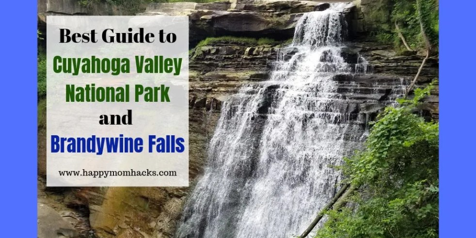 Travel Guide to Cuyahoga Valley National Park and Brandywine Falls with kids. The Best Things to do while visiting the park from hiking, waterfalls and historic visitor centers. a Great family weekend getaway.
