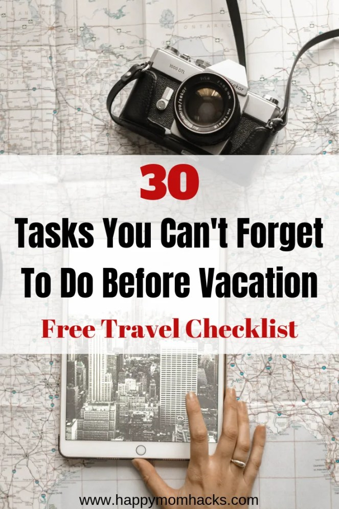 30 Things to Do Before Vacation Checklist. Use this free printable Travel Checklist PDF to remember all the tasks you need to do. This Pre Vacation Checklist will have you prepared for your upcoming trip. It's the Vacation Checklist Article you need. #travelchecklist #freeprintable #familytravel #traveltips