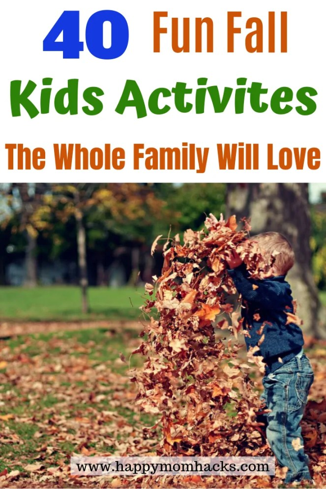 40 Fun Fall Kids Activities everyone will enjoy. Find fun indoor and outdoor activities,  plus fall crafts and fall weekend getaway ideas. Get inspired with this list and have an unforgettable fall this year with your kids.  #fall #kidsactivities #crafts #weekendgetaway #outdooractivities